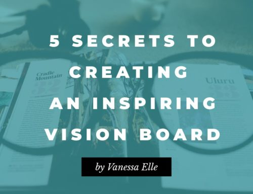 5 Secrets to Creating an Inspiring Vision Board in 2019