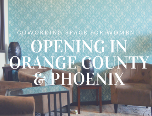 Coworking Space for Women Opening in Orange County & Phoenix