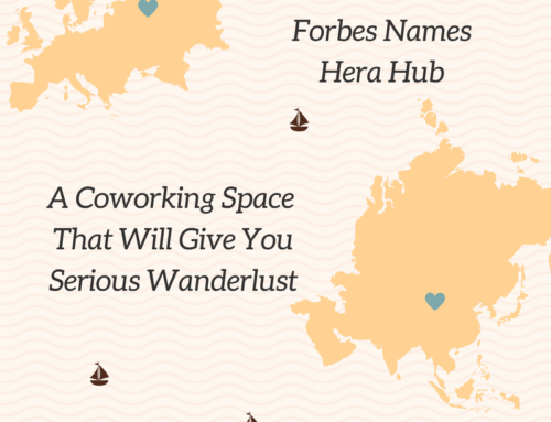 Forbes Names Hera Hub A Coworking Space That Will Give You Serious Wanderlust