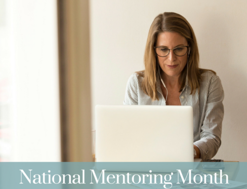 National Mentoring Month: Words of Advice from a Business Mentor