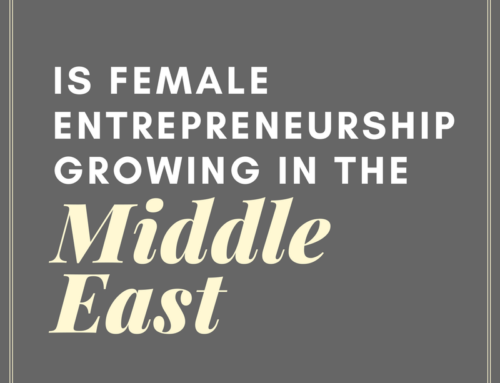 Is Female Entrepreneurship Growing in the Middle East?