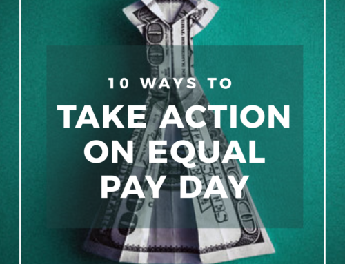 10 Ways to Take Action on Equal Pay Day