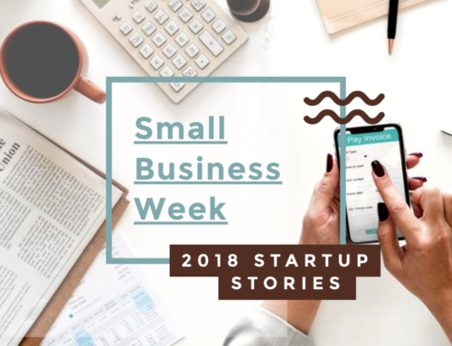 Small Business Week 2018 – Startup Story with Alex Suchman