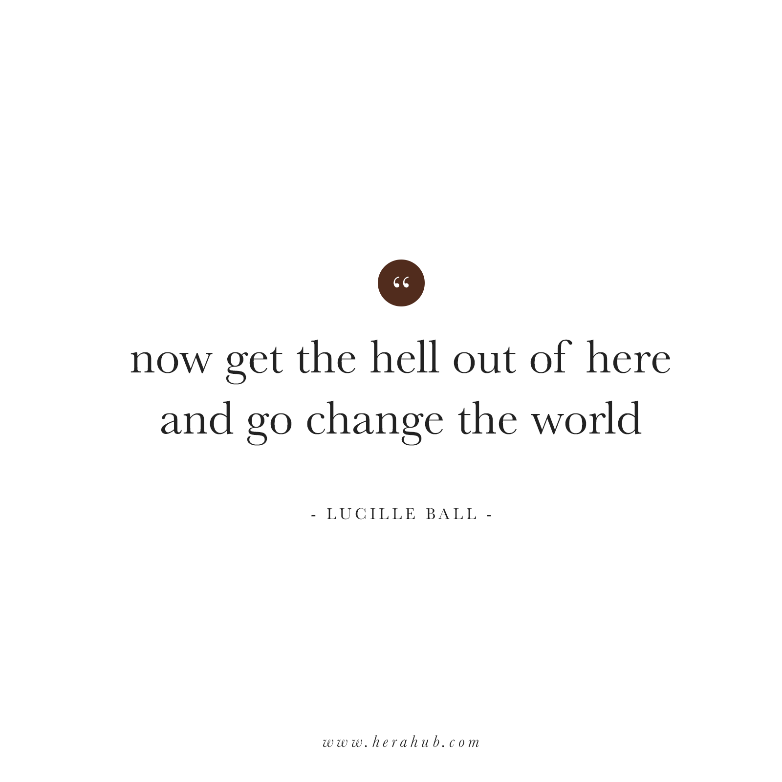Lucille-Ball-Quote-Hera-Hub
