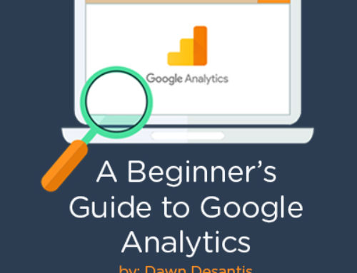A Beginner's Guide to Google Analytics by Dawn Desantis