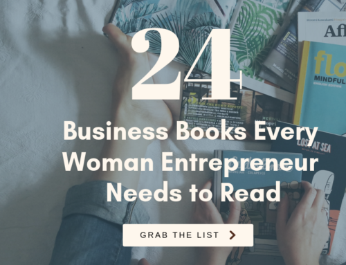24 Business Books Every Woman Entrepreneur Needs to Read