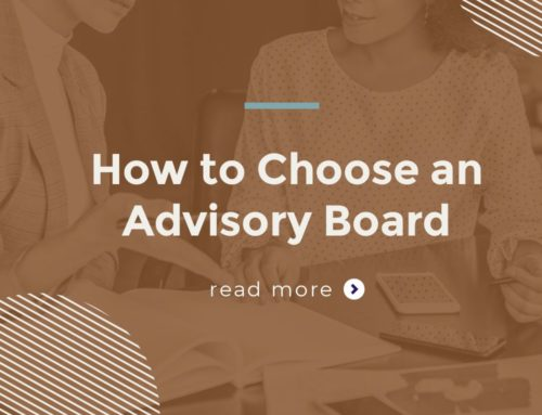 How to Choose an Advisory Board