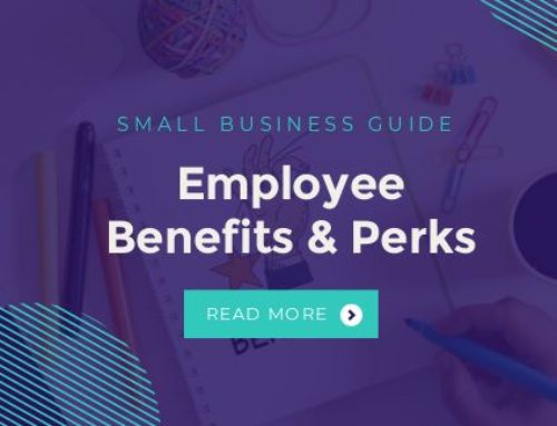 Small Business Guide to Employee Benefits & Perks