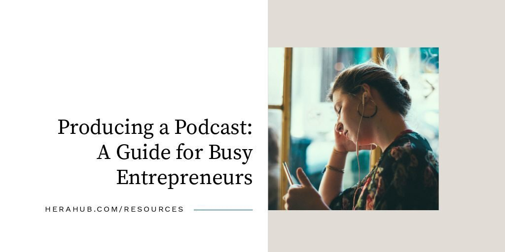 Producing-A-Podcast-Guide-for-Busy-Entrepreneurs-FB